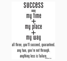 success=my time+my place+my way (4) by Steven Torrisi