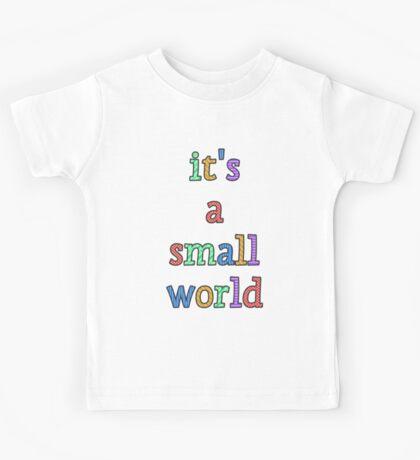 """""""it's a small world"""" fun font Kids Tee"""