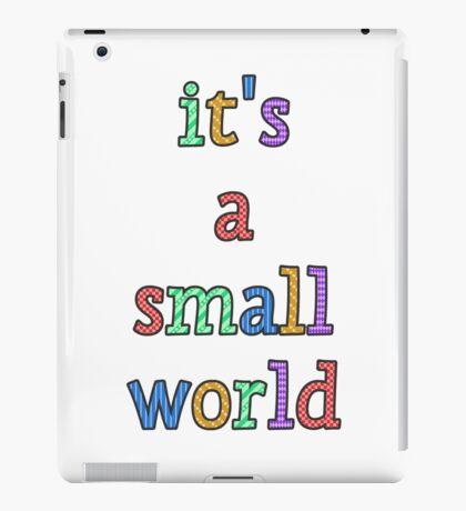 """""""it's a small world"""" fun font iPad Case/Skin"""