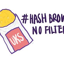 Hash Brown No Filter! by Gabrielle Chang
