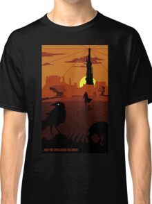 ...and the Gunslinger followed Classic T-Shirt