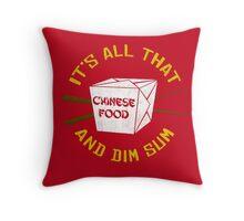 It's All That & Dim Sum Throw Pillow