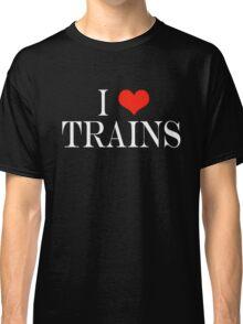 I Love Trains Classic T-Shirt