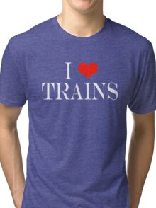 I Love Trains Tri-blend T-Shirt