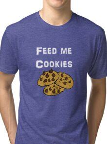 Iskybibblle Products / Feed me Cookies/ White Tri-blend T-Shirt