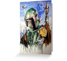 the Bounty Hunter Greeting Card