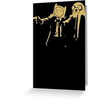 Adventure Time Pulp Fiction Greeting Card
