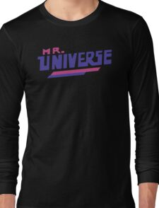 Mr. Universe Long Sleeve T-Shirt