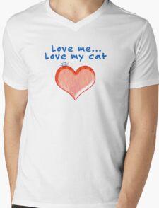 Love Me...Love My Cat T-Shirt