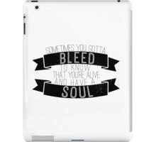 you're alive iPad Case/Skin