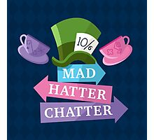 Mad Hatter Chatter Photographic Print
