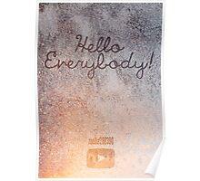 """zoella """"Hello everybody!"""" Poster"""