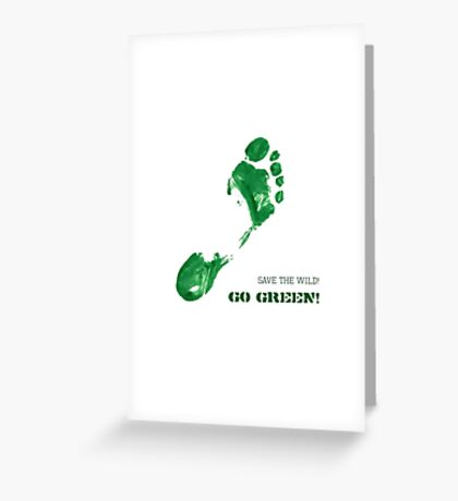 Green Painted Foot Imprint with Ecological Slogan Greeting Card