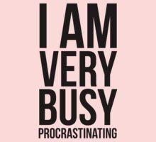 I am very busy (procrastinating) - Black Kids Clothes