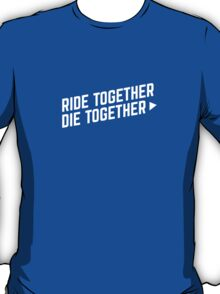 Furious 7 - Ride Together, Die Together T-Shirt