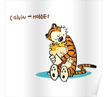 hug calvin and hobbes Poster