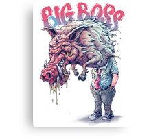 BIG BOSS Canvas Print