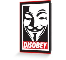 Disobey V for Vendetta Greeting Card