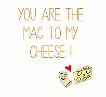 The Mac To My Cheese by kayfitz