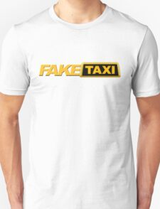 Fake Taxi Unisex T-Shirt