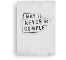 ◇ NEVER BE COMPLF Canvas Print