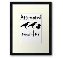 Attempted Murder - Crow Framed Print