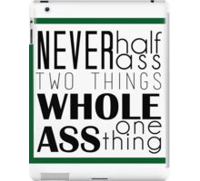 Whole Ass One Thing  iPad Case/Skin