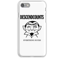 Descendcounts - everything sucks iPhone Case/Skin