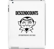 Descendcounts - everything sucks iPad Case/Skin