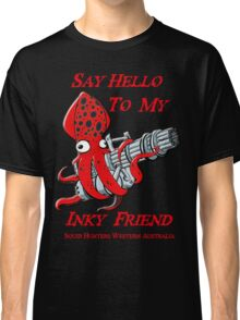 Squid Hunters WA Team Red Font Say Hello Classic T-Shirt