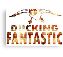 DUCKING FANTASTIC Canvas Print
