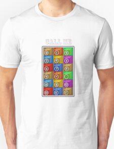 CALL ME 2 Unisex T-Shirt