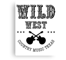 Wild West Country music Canvas Print