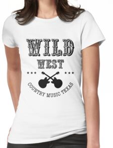 Wild West Country music Womens Fitted T-Shirt