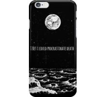 Procrastinate Death iPhone Case/Skin