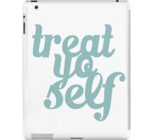Treat Yo Self Typography iPad Case/Skin