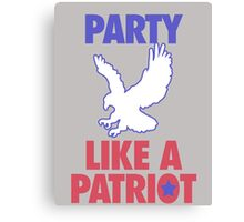 Party Like A Patriot Canvas Print