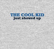 The cool kid just showed Unisex T-Shirt