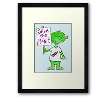 Save the Planet - Protesting Alien Eco Warrior.  Framed Print