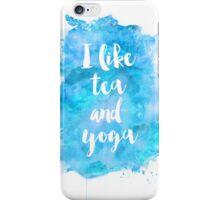 I like tea and yoga iPhone Case/Skin