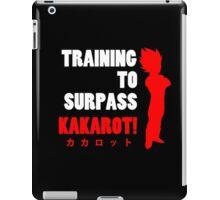 Vegeta - Training to Surpass Kakarot! 2.0 iPad Case/Skin