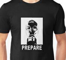 Prepare! - Monocrome Unisex T-Shirt