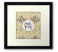Treat Yo Self – Gold Framed Print