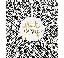 Treat Yo Self – Gold & Black Photographic Print