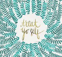 Treat Yo Self – Turquoise by Cat Coquillette