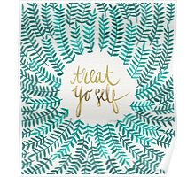 Treat Yo Self – Turquoise Poster