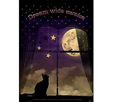 Dream Wide Awake Photographic Print