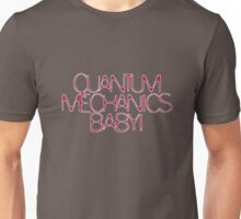 Quantum Mechanics, Baby! Color # 5^3 Unisex T-Shirt