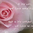 A life with love . . . by Rosalie Dale