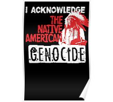 NATIVE AMERICAN GENOCIDE Poster